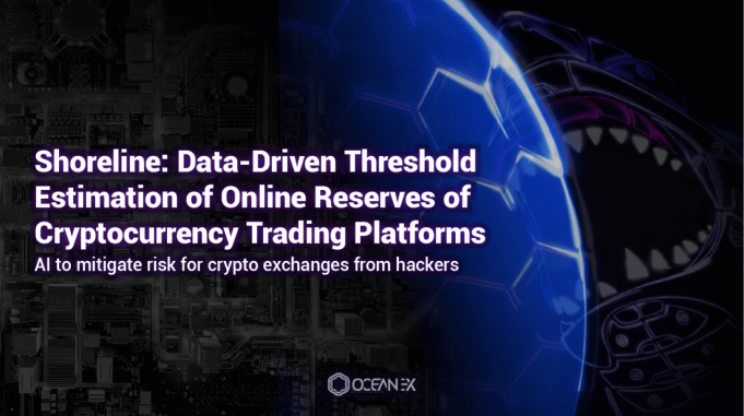 OceanEx and Researchers Release New AI Framework SHORELINE to Mitigate Losses of Cryptocurrency Exchanges Hacks